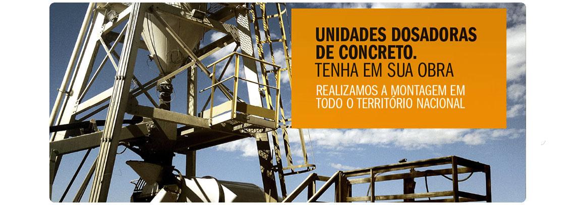 Unidades dosadoras de concreto - Tenha em sua obra - Realizamos a montagem em todo território nacional